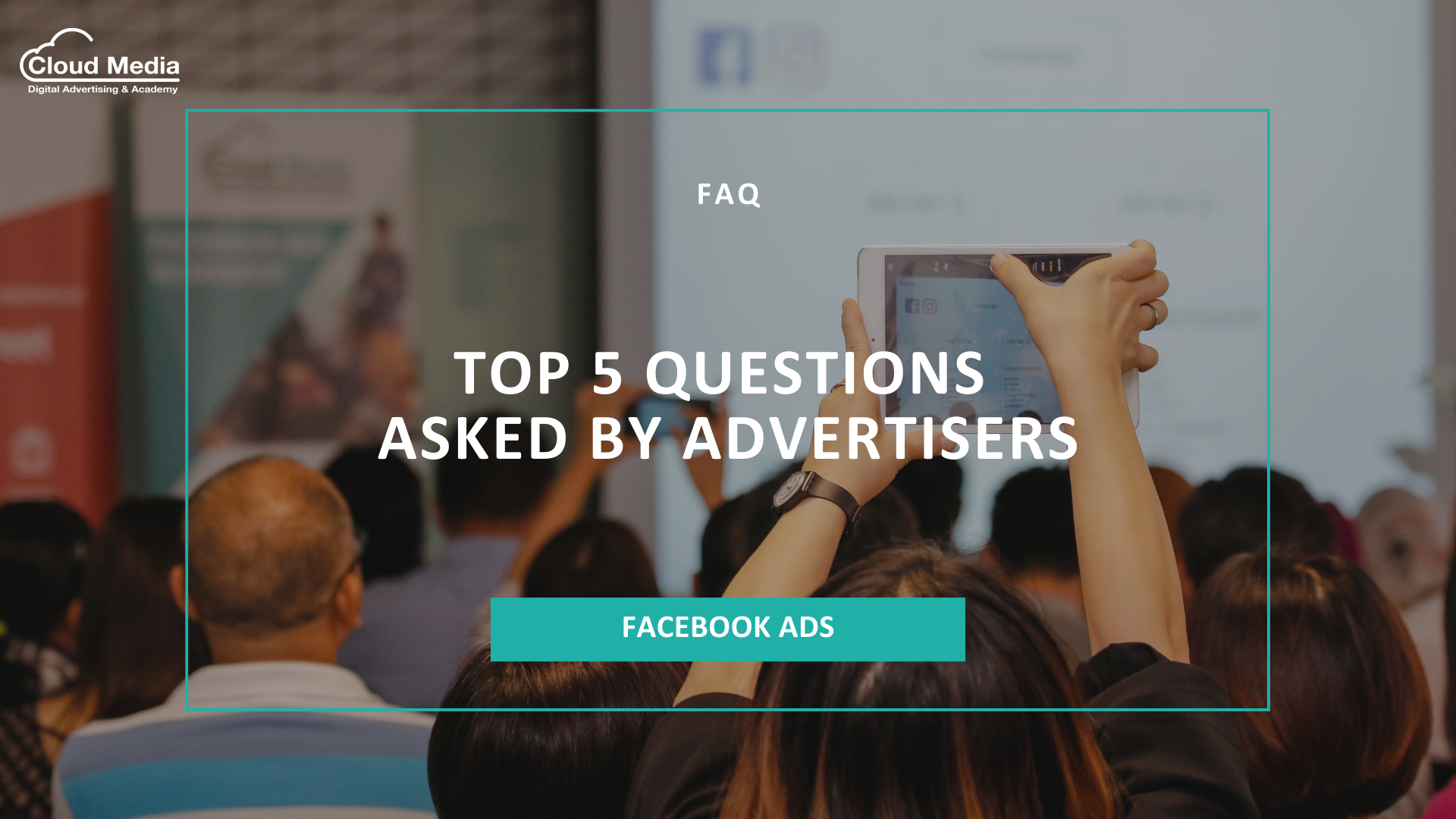 Top 5 Questions Asked by Advertisers